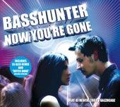 Now You're Gone (GSA Vodaphone) von Basshunter