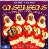 Klingelingeling, hier kommt der Weihnachtsmann by Klaus & Klaus