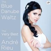 The Blue Danube Waltz: The Very Best of André Rieu de André Rieu