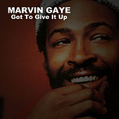 Got to Give It Up de Marvin Gaye