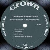 Caribbean Rendezvous by Eddie Gomez
