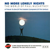No More Lonely Nights / The World Of Paul Mccartney by Gary Tesca