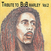 Tribute To Bob Marley Vol 2 by Various Artists