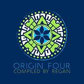 Origin 4 compiled by Regan by Various Artists