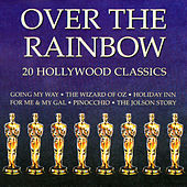 Over the Rainbow - 20 Hollywood Classics by Various Artists