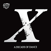 Pukka Up X - A Decade of Dance by Various Artists
