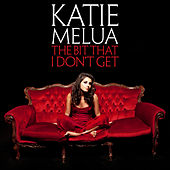 The Bit That I Don't Get von Katie Melua