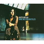 Nine Million Bicycles von Katie Melua