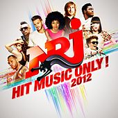 NRJ Hit Music Only 2012 von Various Artists