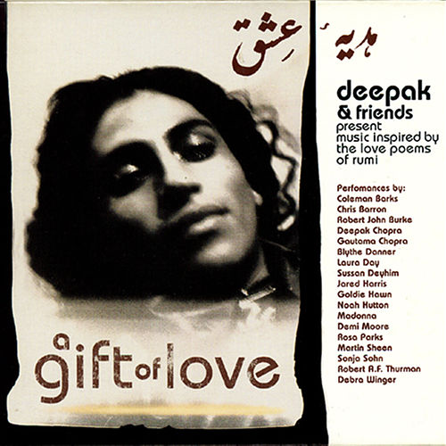 A Gift Of Love - Music Inspired By The Love Poems Of Rumi by Various Artists