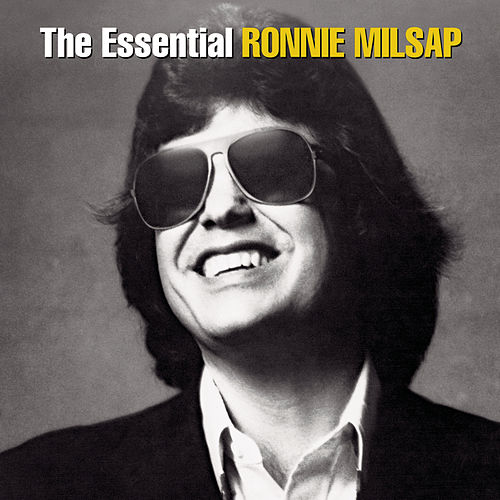 The Essential Ronnie Milsap by Ronnie Milsap