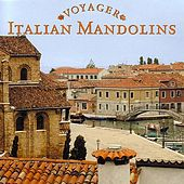 Voyager Series - Italian Mandolins by Columbia River Group Entertainment