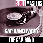 Soul Masters: Gap Band Party by The Gap Band