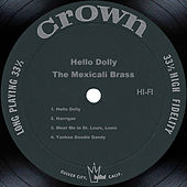 Hello Dolly by Mexicali Brass