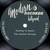 Holiday In Spain by The Golden Strings