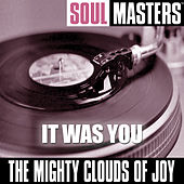 Soul Masters: It Was You by The Mighty Clouds of Joy