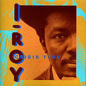 Crisis Time de I-Roy