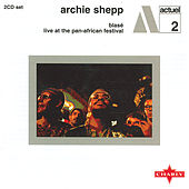 Blas? / Live At The Pan-African Festival CD1 by Archie Shepp