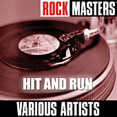 Rock Masters: Hit And Run di Various Artists