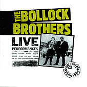 Live Performances (The Official Bootleg) by The Bollock Brothers