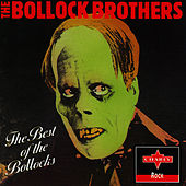 The Best Of The Bollocks by The Bollock Brothers