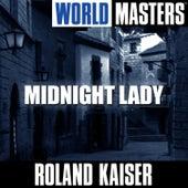 World Masters: Midnight Lady von Roland Kaiser