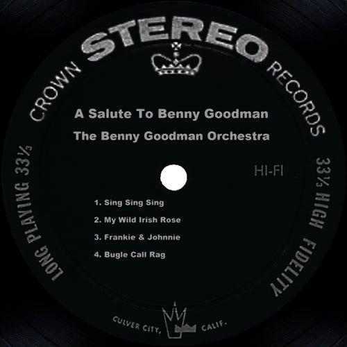 A Salute To Benny Goodman by Benny Goodman