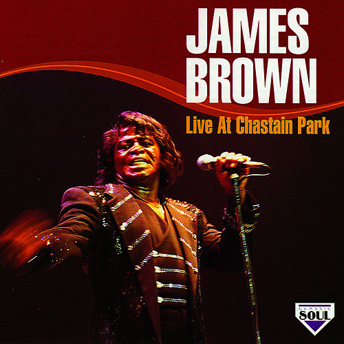 Live At Chastain Park by James Brown