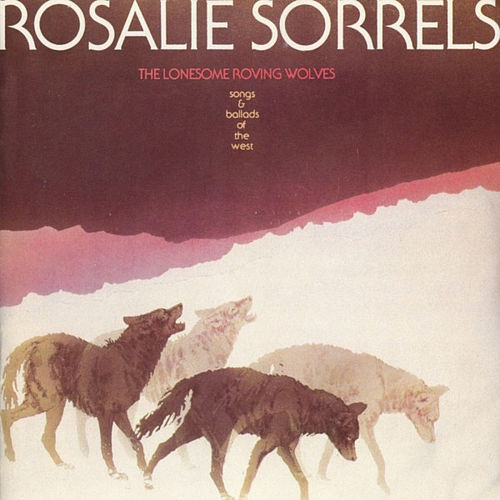 Image result for rosalie sorrels wolves