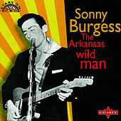 The Arkansas Wild Man by Sonny Burgess