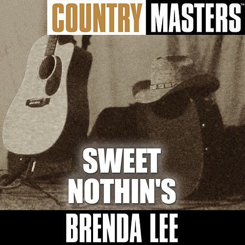Country Masters: Sweet Nothin's by Brenda Lee