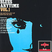 Blues Anytime - Vol.1 An Anthology Of British Blues by Various Artists