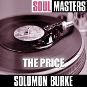 Soul Masters: The Price by Solomon Burke