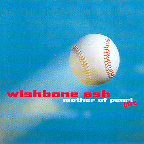 Mother Of Pearl by Wishbone Ash