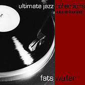 Ultimate Jazz Collections-Fats Waller-Vol. 14 by Fats Waller