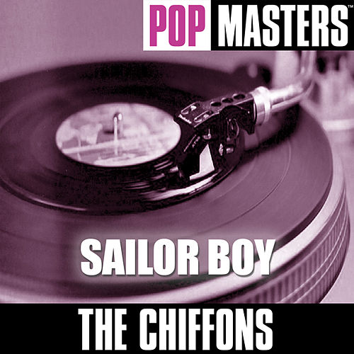 Pop Masters: Sailor Boy by The Chiffons