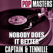 Pop Masters: Nobody Does It Better von Captain & Tennille