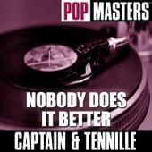 Pop Masters: Nobody Does It Better de Captain & Tennille
