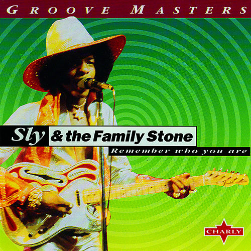 Remember Who You Are by Sly & the Family Stone