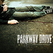 Killing With A Smile von Parkway Drive