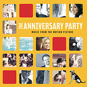 The Anniversary Party by Original Soundtrack