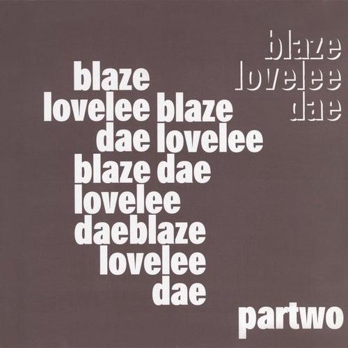 Lovelee Dae - The Remixes Pt.2 by Blaze