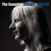The Essential Johnny Winter by Various Artists