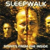 Spirits From The Inside by Sleepwalk