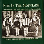 Fire In The Mountains Volume 2 by Various Artists