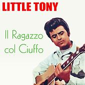 Little Tony: Cuore Matto e altri successi von Little Tony