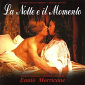 La notte e il momento (Original motion picture soundtrack) by Ennio Morricone