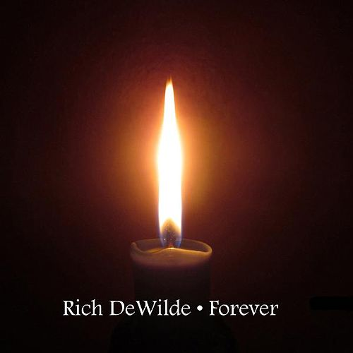 Forever by Rich DeWilde