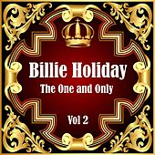 Billie Holiday: The One and Only Vol 2 by Billie Holiday