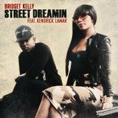 Street Dreamin de Bridget Kelly